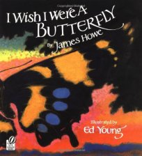 "Joy worked with Caldecott Winner Ed Young on James Howe's classic, ""I Wish I Were A Butterfly"""