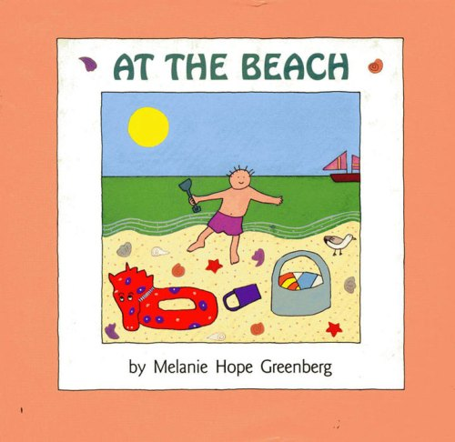 Melanie Hope Greenberg's first children's picture book, published in 1989.
