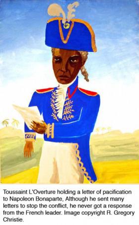 Toussaint L'Ouverture writes to Napoleon