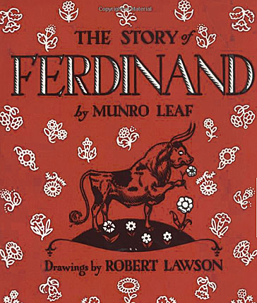 Ferdinand, by Munro Leaf and Robert Lawson