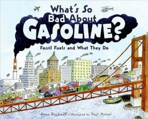 "Cover from ""What's So Bad About Gasoline"""