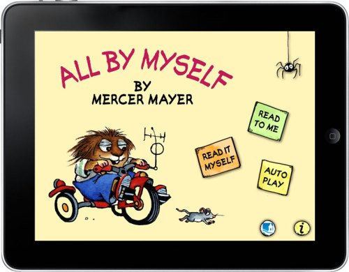"""All by Myself"" by Mercer Mayer, for the iPad"