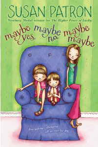 "cover from ""Maybe Yes, Maybe No, Maybe Maybe"" by Susan Patron"
