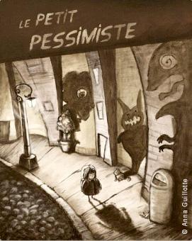 "Anna Guillotte's original illustration, ""Le Petit Pessimiste"""