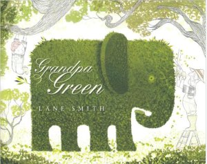 """Cover from """"Grandpa Green"""""""