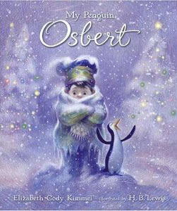 """Cover from """"My Penguin Osbert"""", written by Elizabeth Cody Kimmel"""