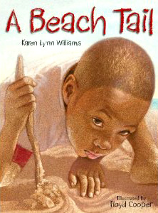 "cover from ""A Beach Tail"" by Karen Lynn Williams, art by Floyd Cooper"