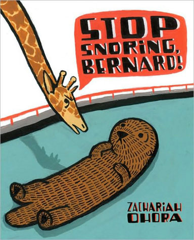"Cover from ""Stop Snoring, Bernard!"" by Zachariah Ohora"
