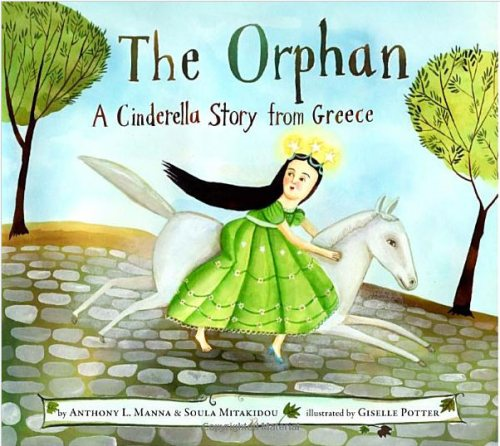 "cover from ""The Orphan: A Cinderella Story from Greece"""
