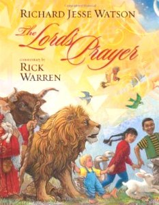 "cover from ""The Lord's Prayer"", illustrated by Richard Jesse Watson"