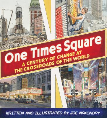 """One Times Square: A Century of Change at the Crossroads of the World,"" by Joe McKendry (David R. Godine)"
